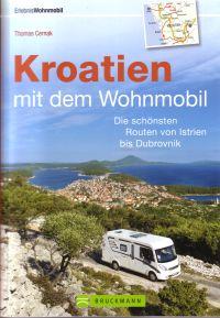 kroatien mit dem wohnmobil bruckmann verlag. Black Bedroom Furniture Sets. Home Design Ideas