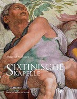 Die Sixtinische Kapelle von Antonio Paolucci, Nünnerich Asmus Verlag.